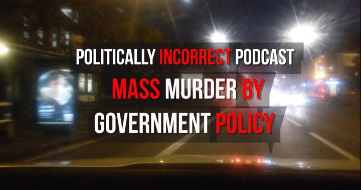 PUB To Lay Charges of Mass Murder By Government Policy