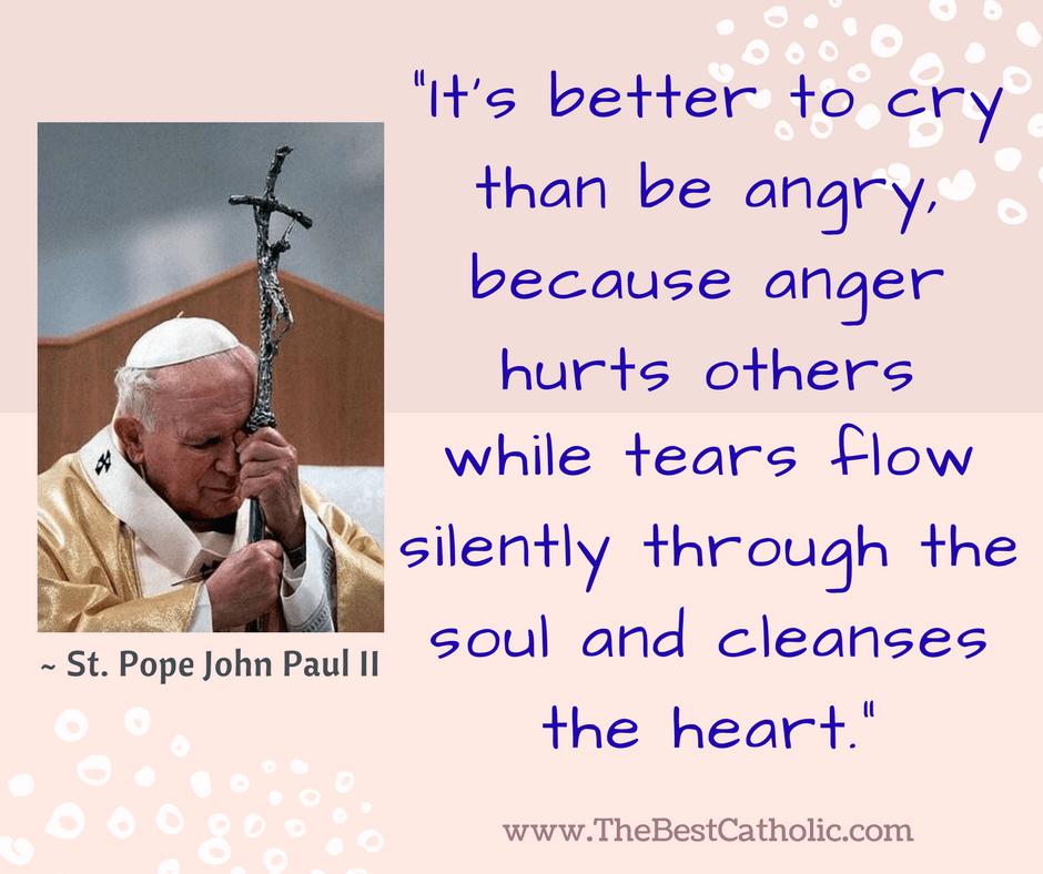 Saint Pope John Paul Ii On Crying And Tears The Best Catholic
