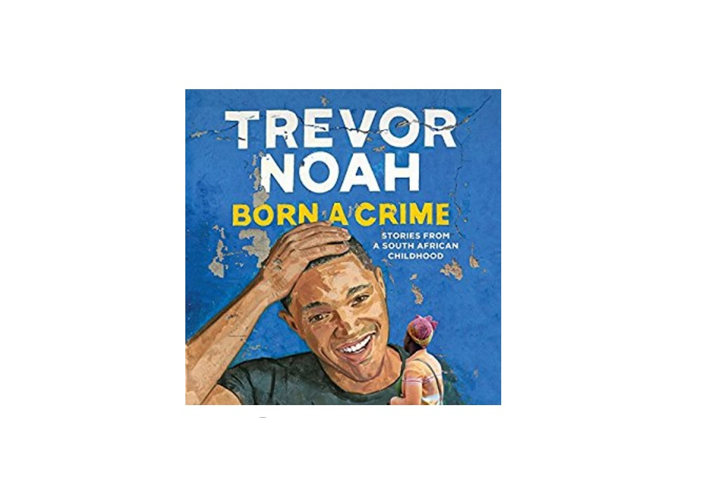 Free Audible Audio Book - Born a Crime Stories from a South African Childhood by Trevor Noah from Audible