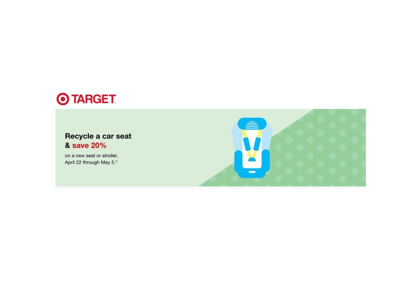 Target Car Seat Trade In Event Recycle Get 20 Off Coupon At
