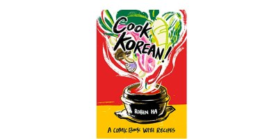 Cook Korean! A Comic Book with Recipes Kindle Edition