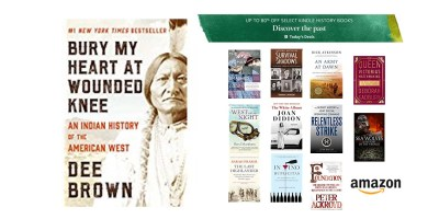 Bury My Heart at Wounded Knee- An Indian History of the American West (Kindle Edition)