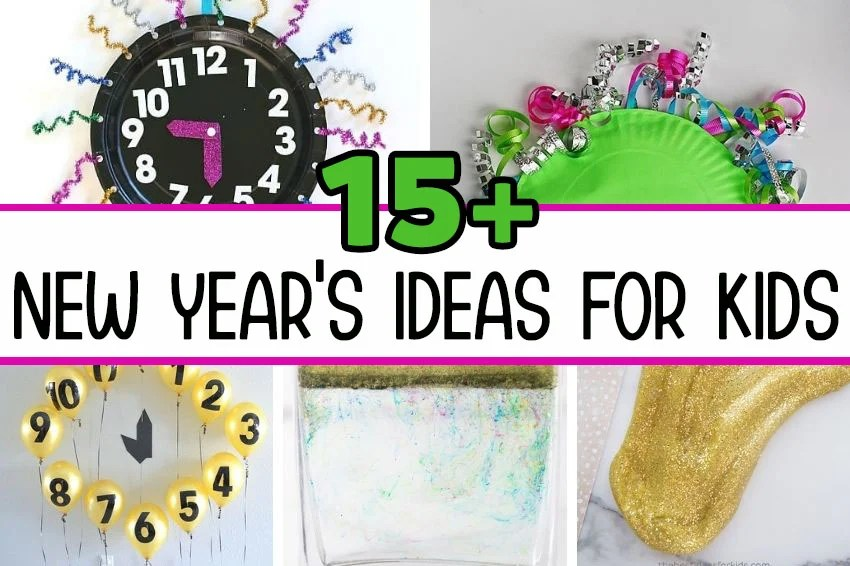 New Years Ideas for Kids
