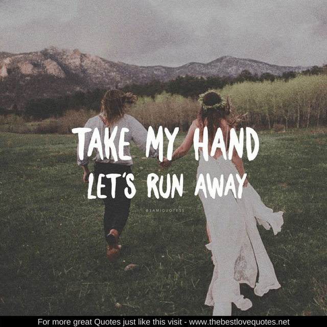 Love Quotes Take My Hand
