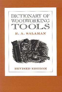Dictionary of Woodworking Tools by R.A. Salaman