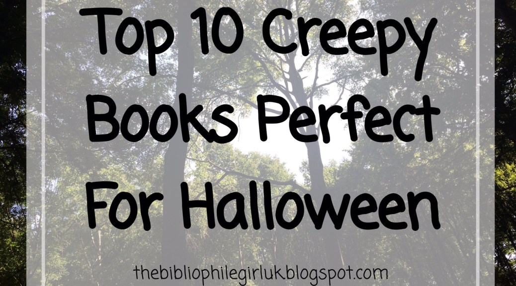 Top 10 Creepy Books Perfect For Halloween
