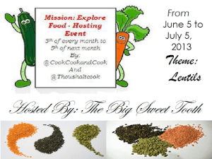 Mission Explore Food: Lentils from June 5 to July 5, 2013