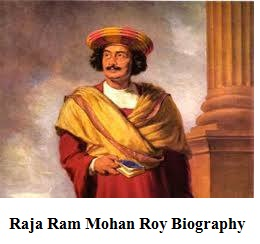 Raja Ram Mohan Roy Biography In Hindi - Thebiohindi