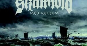 Skálmöld – Með Vaettum