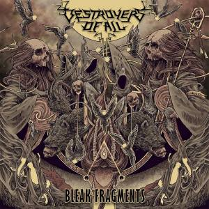 destroyers of all - bleak fragments cover