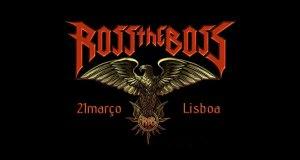 Preview: Ross The Boss in Lisbon