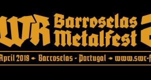 SWR Barroselas Metalfest confirms Malignant Tumor & more