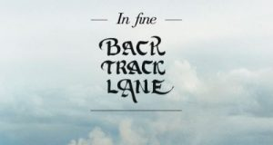 BACKTRACK LANE – In Fine
