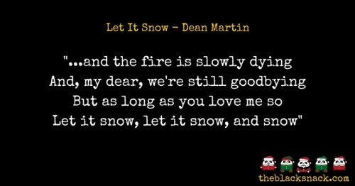citazione-let-it-snow-dean-martin-quotes