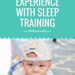 Our Experience with Sleep Training