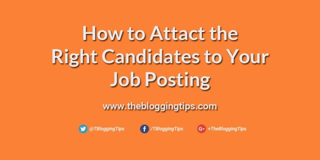 How to attract the right candidates to your job postings