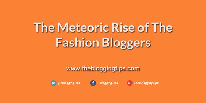 The-Meteoric-Rise-of-The-Fashion-Bloggers