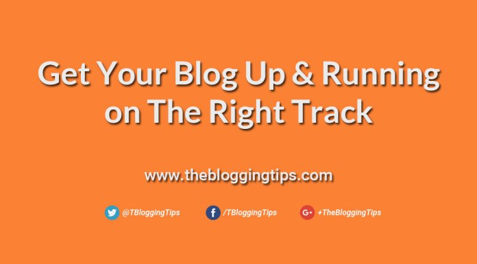 Get-Your-Blog-Up-and-Running-on-the-Right-Track