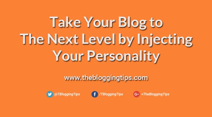 Take-Your-Blog-to-The-Next-Level-by-Injecting-Your-Personality