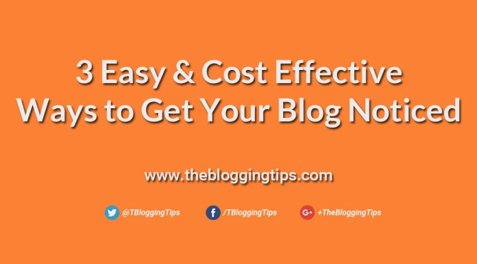 3-Easy-&-Cost-Effective-Ways-to-Get-Your-Blog-Noticed