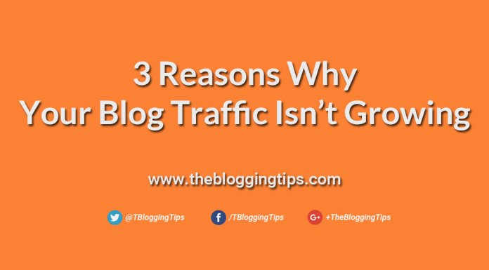 3-Reasons-Why-Your-Blog-Traffic-Is-Not-Growing