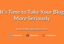 It's-Time-to-Take-Your-Blog-More-Seriously