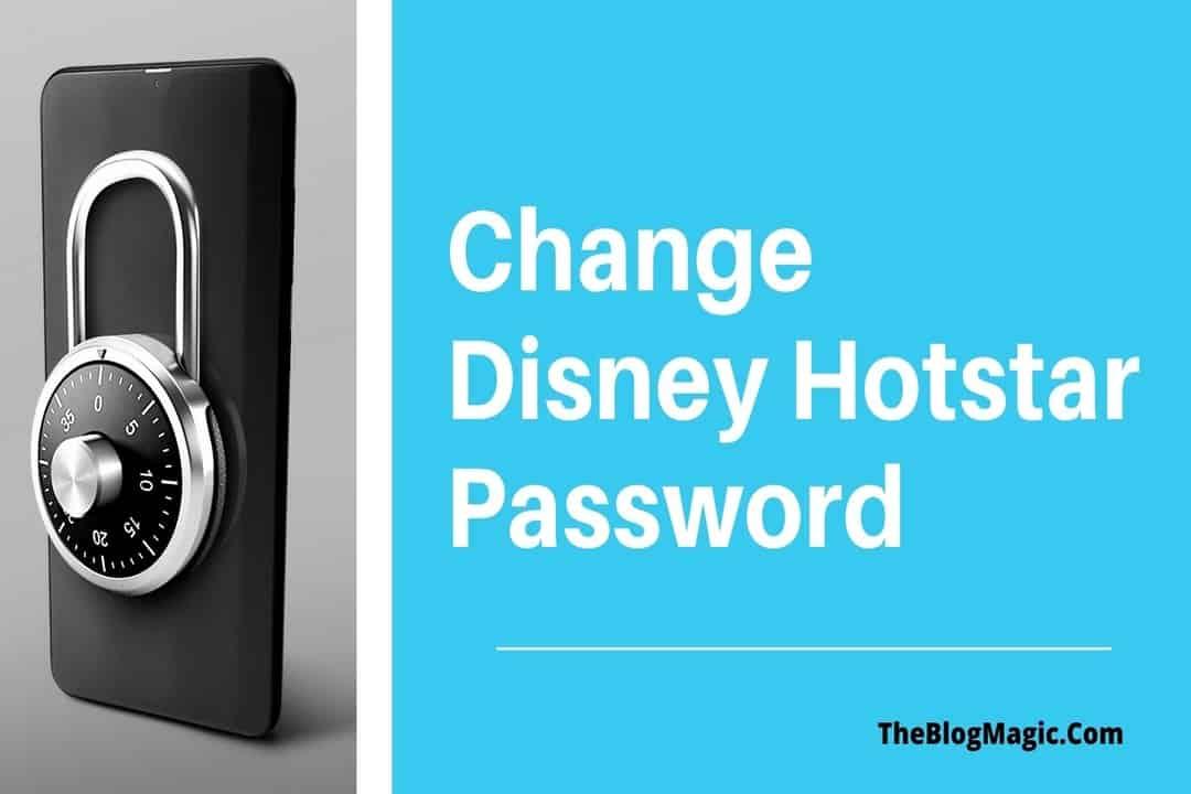 Change Disney Hotstar Password