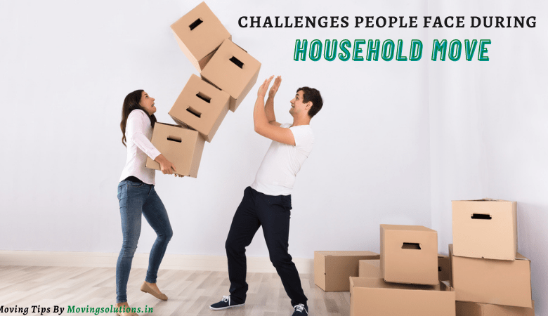 Challenges Of Household Move