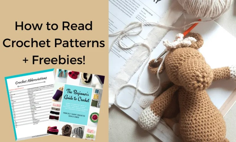 How to Read Crochet Patterns - Abbreviations, Gauge, Tips and more! |