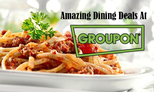 Amazing Dining Deals At Groupon