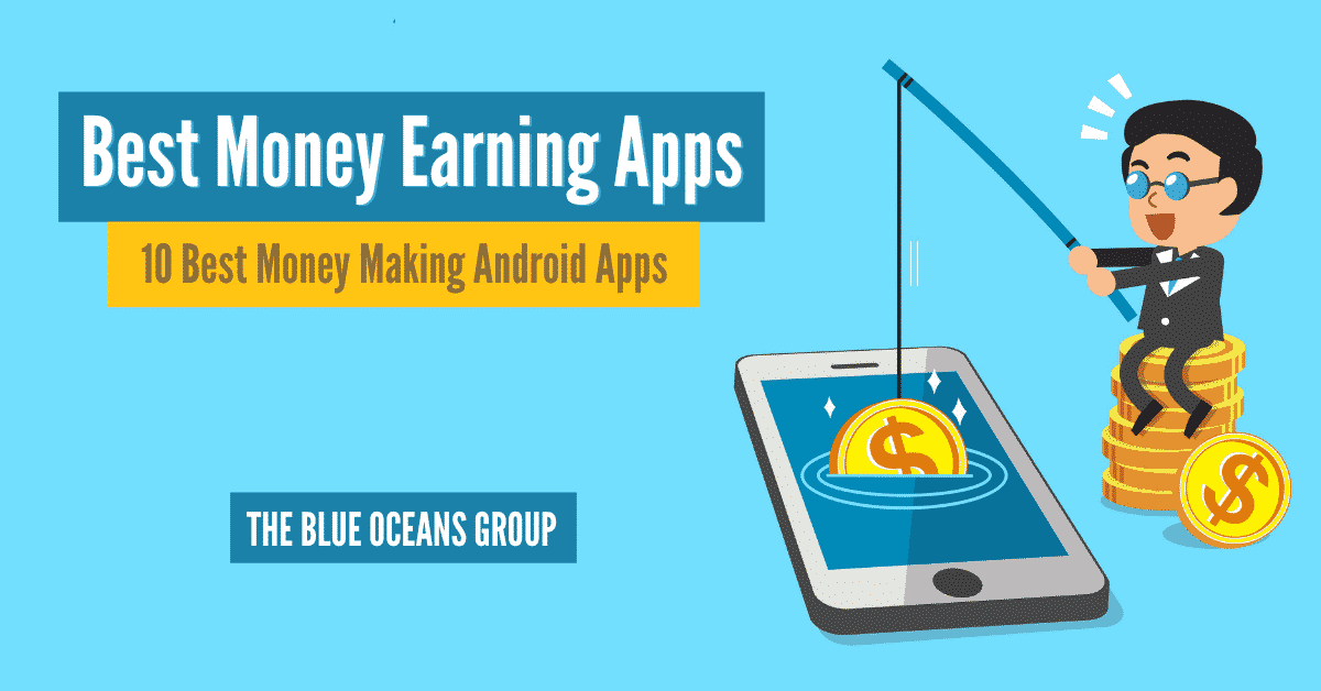 10 Best Money Making Android Apps