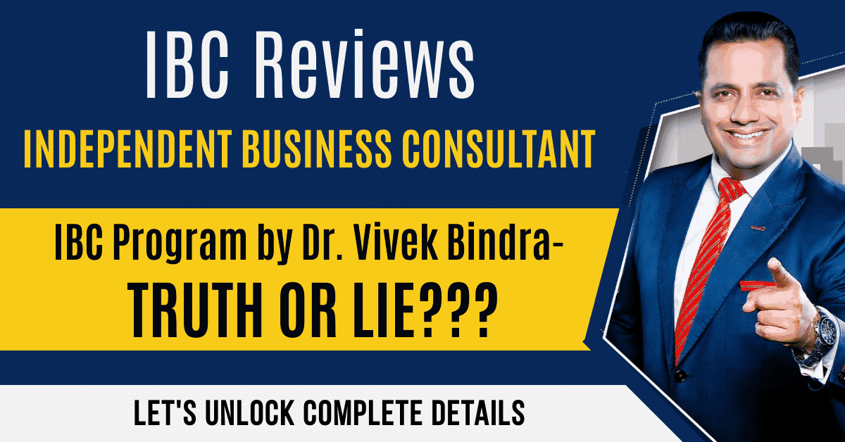 IBC Reviews- Independent Business Consultant Program by Dr. Vivek Bindra is a Truth or Lie? FULL DETAIL