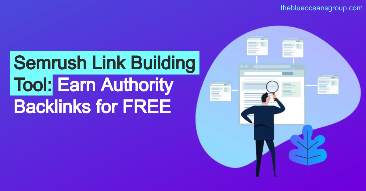 Semrush Link Building Tool Earn Authority Backlinks for FREE