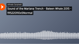 First Audio Recordings From the Bottom of the Mariana Trench.