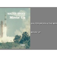 Movin' Up - Walter Broes & The Mercenaries