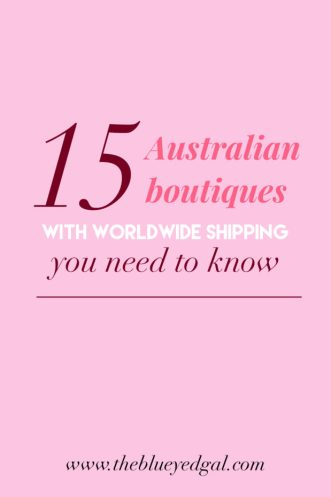 best australian boutiques - the blue eyed gal - where to shop online - online shopping - fashion - style