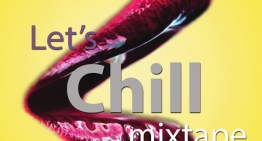 "TheBobbyPen.com's Exclusive ""Let's Chill"" Mixtape Pt. 2 [DOWNLOAD]"