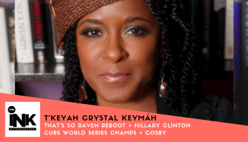 Actress T'keyah Crystal Keymáh talks Hillary Clinton + Cubs as World Series Champs + Bill Cosby Scandal + 'That's So Raven' Reboot [PODCAST]