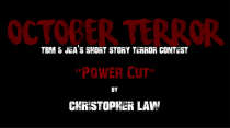 "OCTOBER TERROR – ""Power Cut"" by Christopher Law"