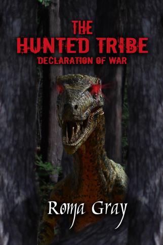 """THE HUNTED TRIBE"" by Roma Gray"