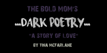 """A Story of Love"" by Tina McFarlane"