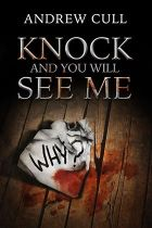 "BOOK REVIEW – ""Knock and You Will See Me"" by Andrew Cull"