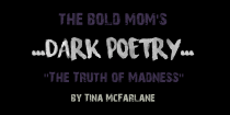 """The Truth of Madness"" by Tina McFarlane"