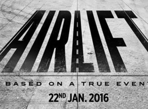 Airlift: A remarkable account of heroism, courage and patriotism