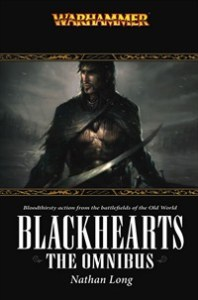 Blackhearts the Omnibus, by Nathan Long