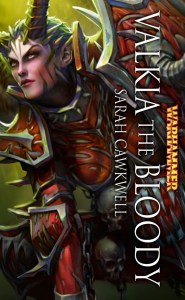 Valkia the Bloody, by Sarah Cawkwell