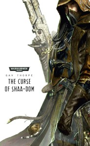 The Curse of Shaa-Dom, by Gav Thorpe.