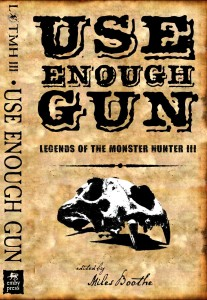 Use Enough Gun, from Emby Press.