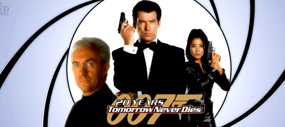 20 years 'Tomorrow Never Dies' – A reflection