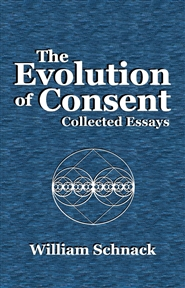 The Evolution of Consent: Collected Essays cover image